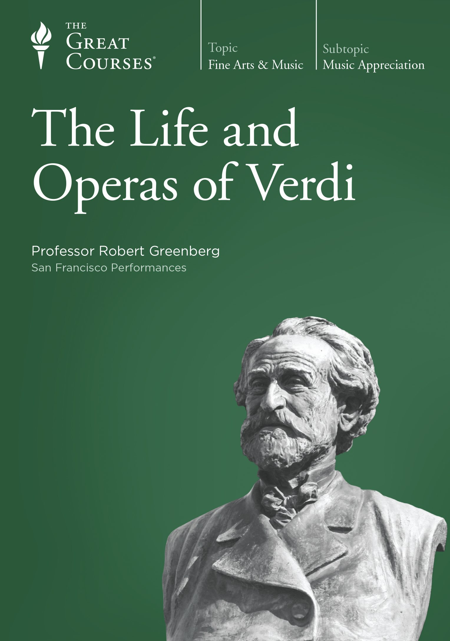 The Life and Operas of Verdi