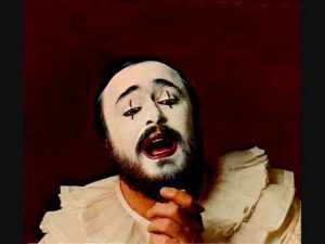Luciano Pavarotti as Canio