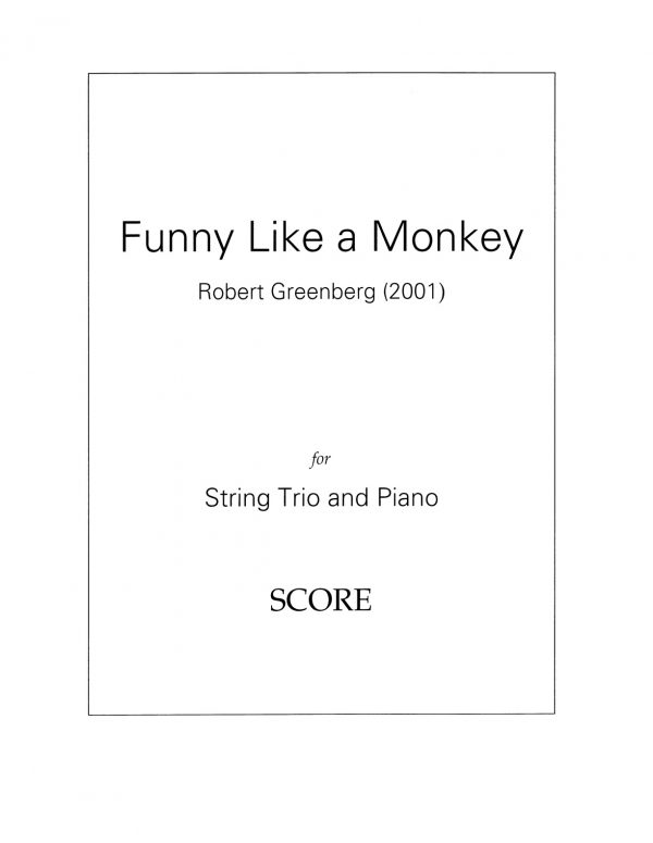Funny Like A Monkey for Piano Quartet Score Cover