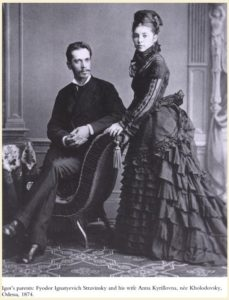 Stravinsky's parents in 1874: the famed Russian operatic basso Fyodor Stravinsky (1843-1902) and Anna Stravinsky (born Kholodovsky, 1854-1939)