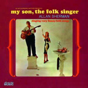 Allan Sherman, My Son the Folk Singer